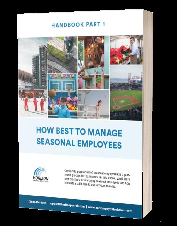 How Best to Manage Seasonal Employees Handbook Part 1